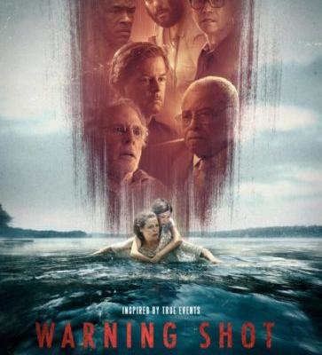 Trailer and Poster of Warning Shot