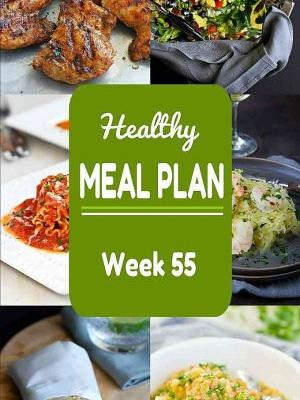 Healthy Meal Plan {Week 55}
