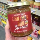 Trader Joe's $3 Cinnamon Bun Spread Is Here to Revolutionize Your Brunch Plans