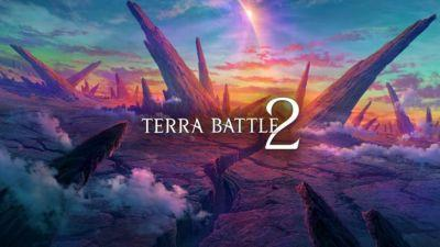 Terra Battle 2 is coming soon, and you can pre-register for it today