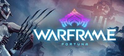 Now Available on Steam - Warframe - Fortuna