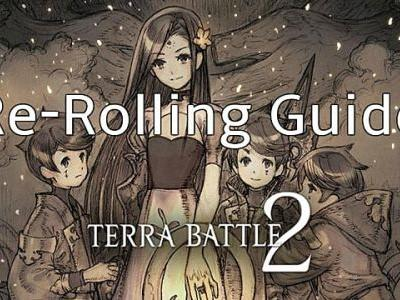 Terra Battle 2 Re-Rolling Guide