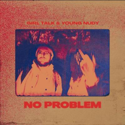 """Young Nudy & Girl Talk - """"No Problem"""" Video"""