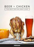 Beer + Chicken = The Best-Tasting Meat Ever