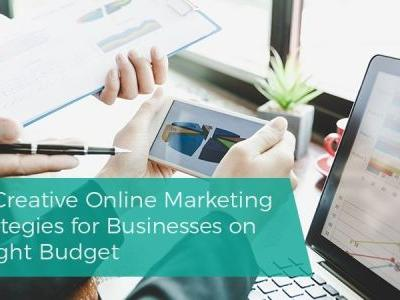 75 Creative Online Marketing Strategies for Businesses on a Tight Budget
