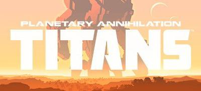 Daily Deal - Planetary Annihilation: TITANS, 75% Off