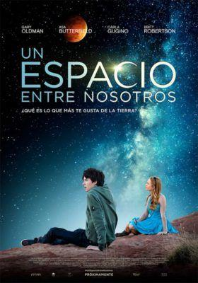 2 New Posters of The Space Between Us starring Asa Butterfield and Britt Robertson