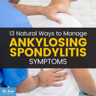 How to Manage Ankylosing Spondylitis Symptoms Naturally