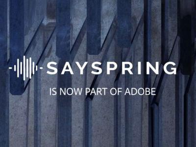 Adobe acquires Sayspring voice platform startup to bolster its virtual assistant efforts