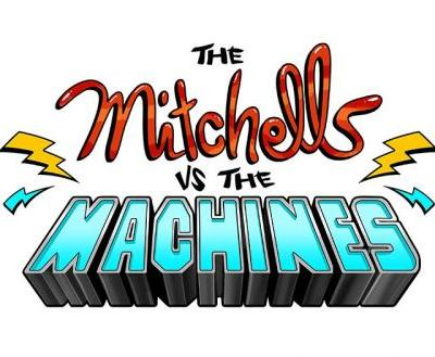 Sony Animation Announces The Mitchells Vs. The Machines