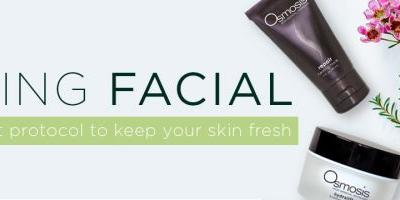 Facial Protocol: Give your Skin a Spring in it's Step!