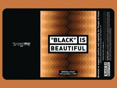 Black-Owned Texas Brewery Weathered Souls Announces 'Black is Beautiful' Beer Collaboration