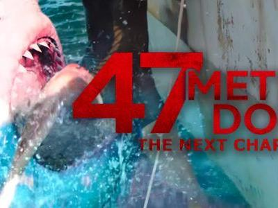 '47 Meters Down: The Next Chapter' Trailer: Rinse, Shark, Repeat