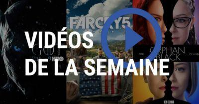 Game of Thrones, Far Cry 5, Orphan Black: les vidéos de la semaine