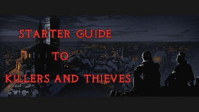 Getting Started Running a Thief Guild with Killers And Thieves