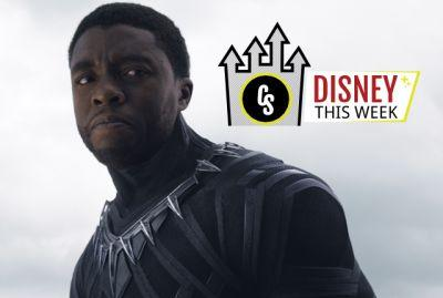 Disney This Week: Black Panther, Spider-Man, Beauty and the Beast & More!