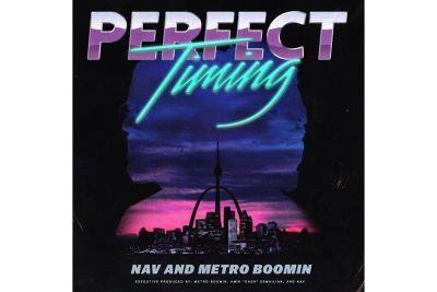 Stream Nav & Metro Boomin Recently Released 'Perfect Timing' Project