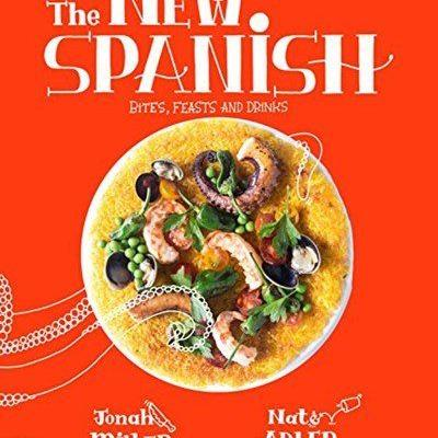 The New Spanish: Dishes You Need to Try