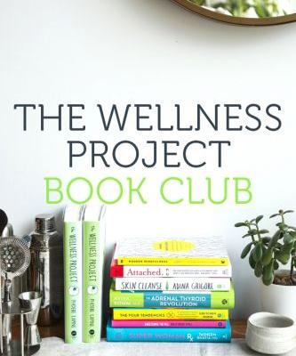 The Wellness Project Discussion Guide + New Virtual Book Club!