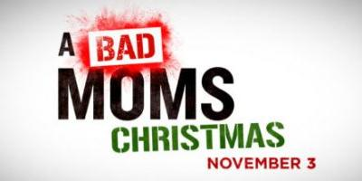 A Bad Moms Christmas Movie trailer