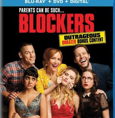 'Blockers' Blu-ray, DVD and Digital Release Date and Details