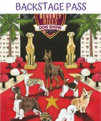 Exclusive Beverly Hills Dog Show Backstage Pass BHDOGSHOW