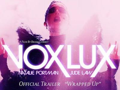 New Vox Lux Trailer: Back to Where It All Began
