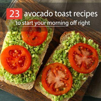 23 Avocado Toast Recipes To Start Your Morning Off Right