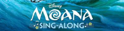 "Disney Says ""You're Welcome"": 'Moana' Sing-Along Coming To Theaters Nationwide"