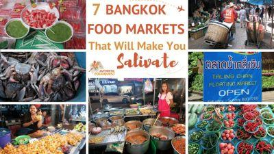 7 Bangkok Markets that will Make You Drool