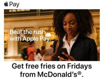 Latest Apple Pay promotion offers free fries from McDonalds, and other unhealthy options