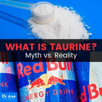 What Is Taurine? Separating Myth from Reality