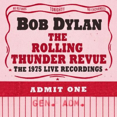 Hear A Track From Bob Dylan's The Rolling Thunder Revue: The 1975 Live Recordings 14-CD Box Set