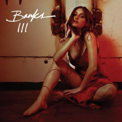 """Banks announces new album, III, shares """"Look What You're Doing to Me"""": Stream"""