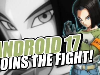 Android 17 Coming to Dragon Ball FighterZ
