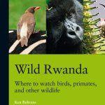 """Wild Rwanda - Where to watch birds, primates, and other wildlife"""
