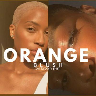 The Case for Orange Blush on Brown Skin