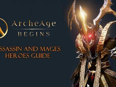 ArcheAge Begins: Assassin and Mage Heroes Guide