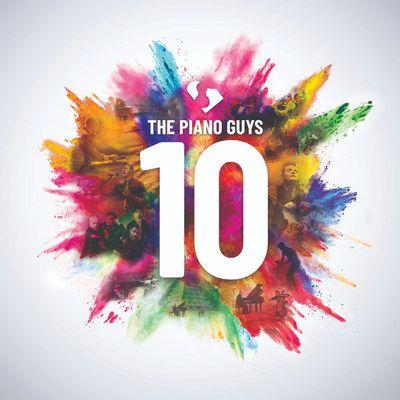 """The Piano Guys Announce The Release Of New Album """"10"""" In Celebration Of Their Tenth Anniversary As A Group Available Friday, November 20 - Preorder Now"""