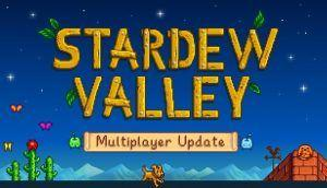 Stardew Valley Multiplayer Update is Now Available - Geek News Central
