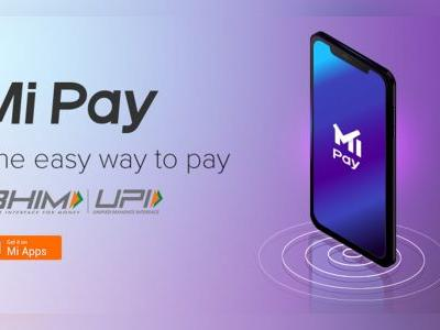 Xiaomi launches its UPI-based digital payments app Mi Pay in India