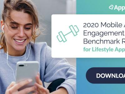 Lifestyle Apps: 2020 Mobile App Customer Engagement Benchmarks