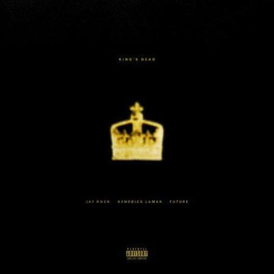 "Jay Rock - ""King's Dead"" (Feat. Kendrick Lamar, Future, & James Blake)"