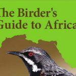 """""""The Birder's Guide to Africa"""" by Michael Mills"""
