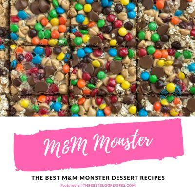 The Best M&M Monster Recipes