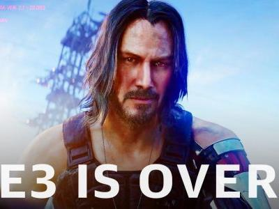 The final dispatch from E3 2019