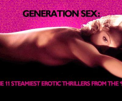 The 13 Steamiest Erotic Thrillers from the '90s