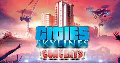 What's What in the New Cities Skylines Concerts DLC