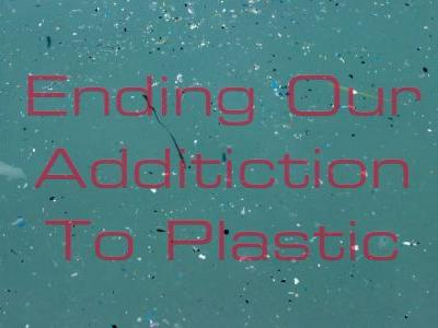 Sunday Musing: How Can We Reduce Our Reliance On Plastic?