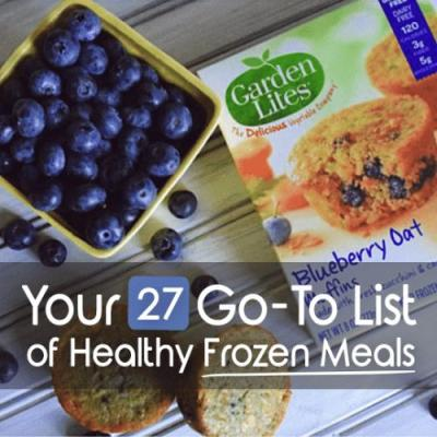 """Your Go-To List of Healthy Frozen Meals to Go-To for """"Easy"""" Health"""